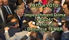 Para MEMORIZAR: Voto de cada deputado na DENÚNCIA TEMER, IMPEACHMENT, Reforma Trabalhista e PEC241 - Parte 1